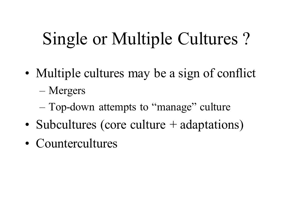 Single or Multiple Cultures