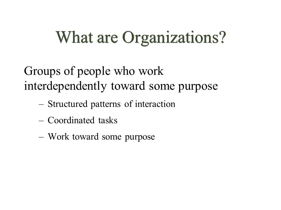 What are Organizations