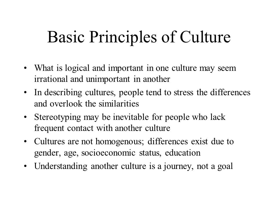 Basic Principles of Culture
