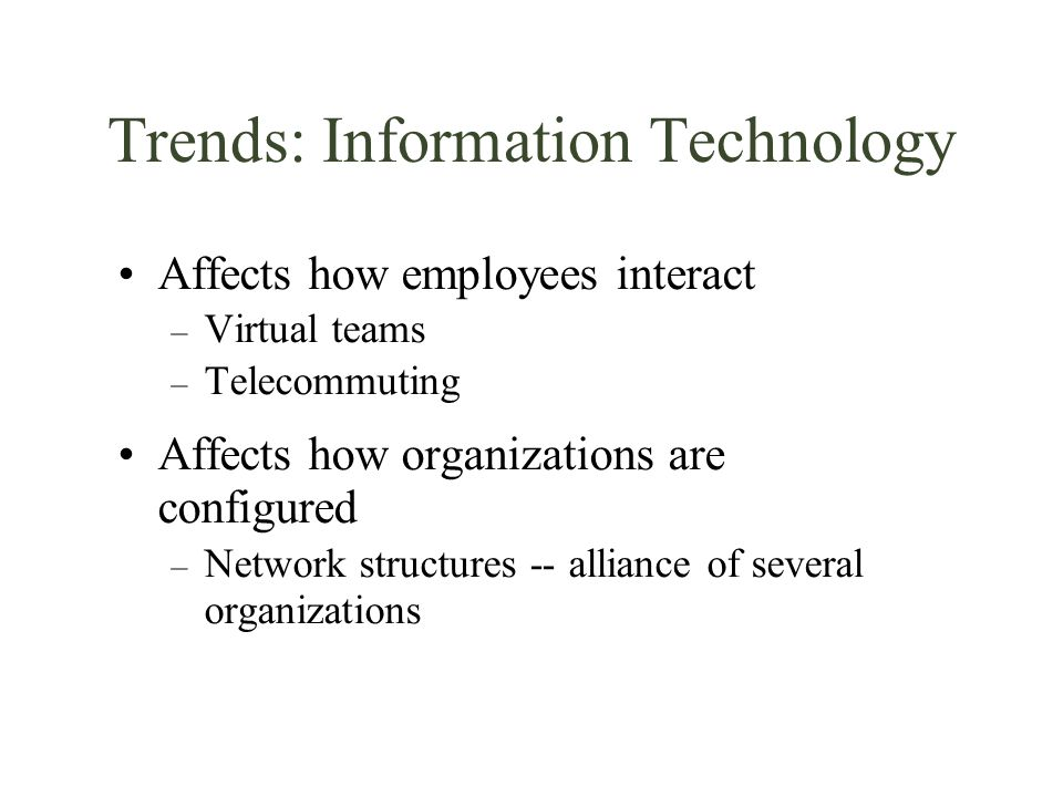 Trends: Information Technology