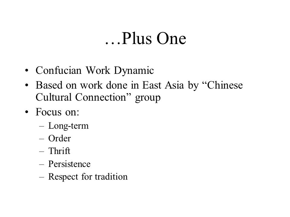 …Plus One Confucian Work Dynamic