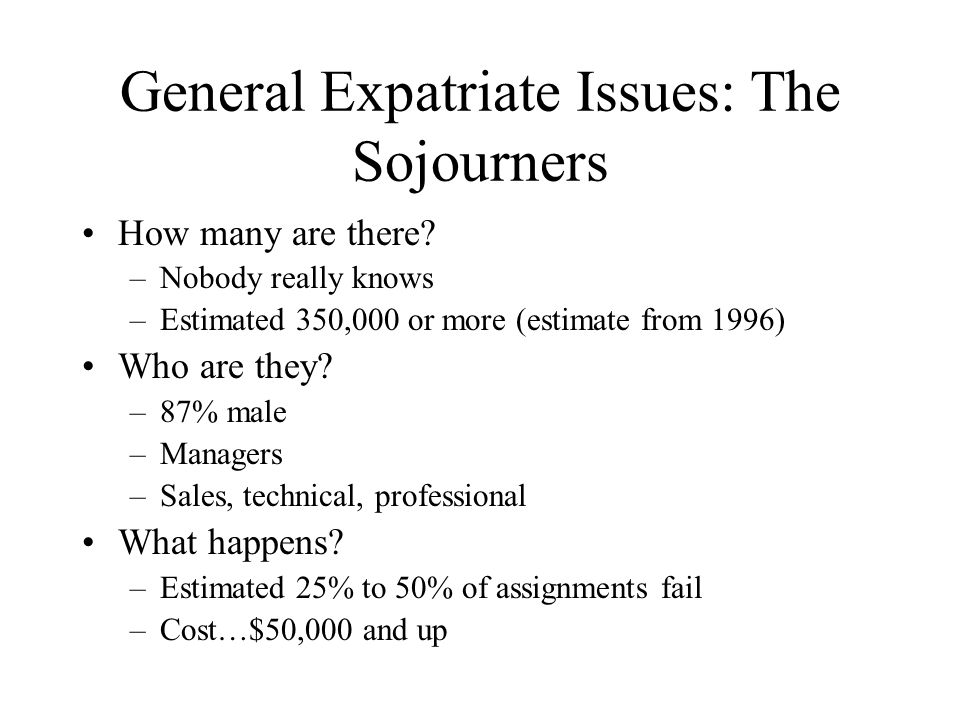General Expatriate Issues: The Sojourners