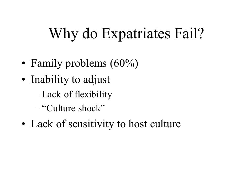 Why do Expatriates Fail