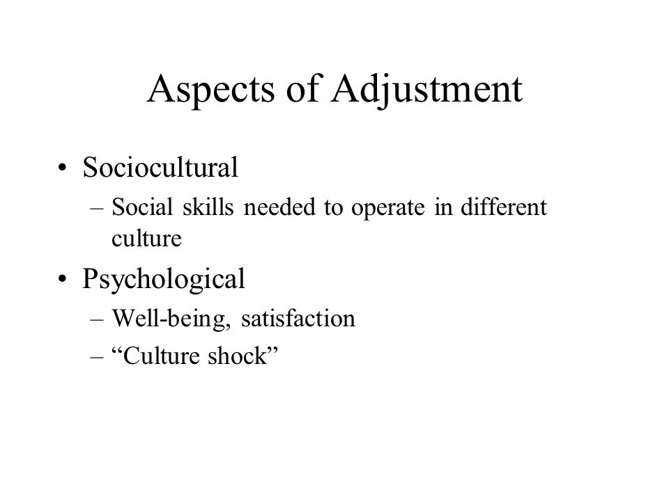 Aspects of Adjustment Sociocultural Psychological
