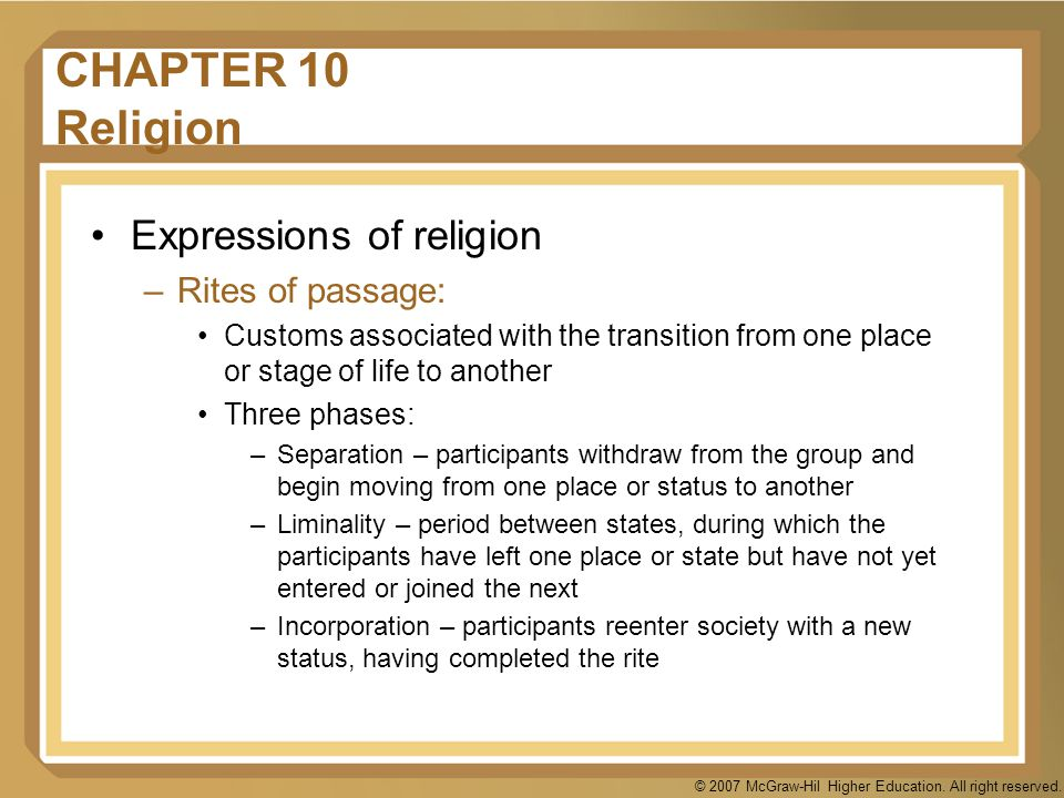 CHAPTER 10 Religion Expressions of religion Rites of passage: