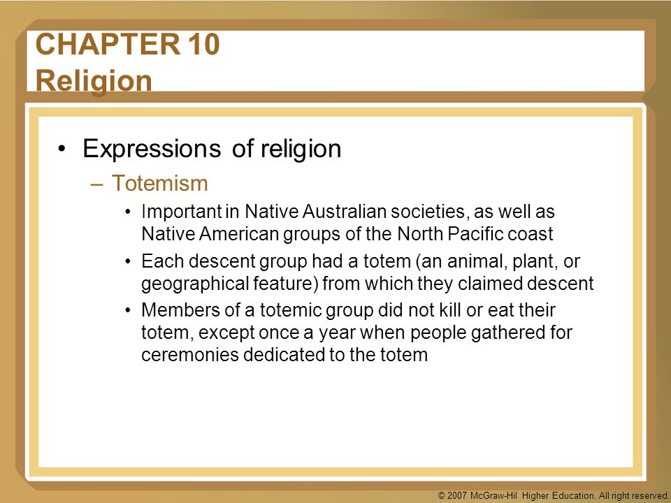 CHAPTER 10 Religion Expressions of religion Totemism