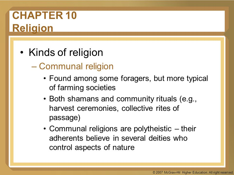 CHAPTER 10 Religion Kinds of religion Communal religion