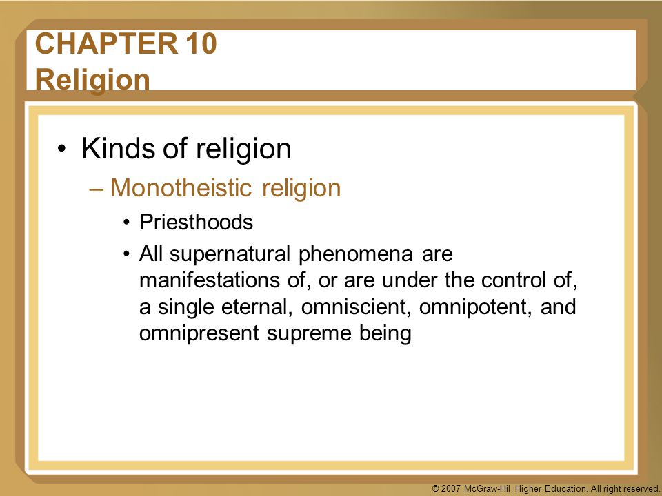 CHAPTER 10 Religion Kinds of religion Monotheistic religion