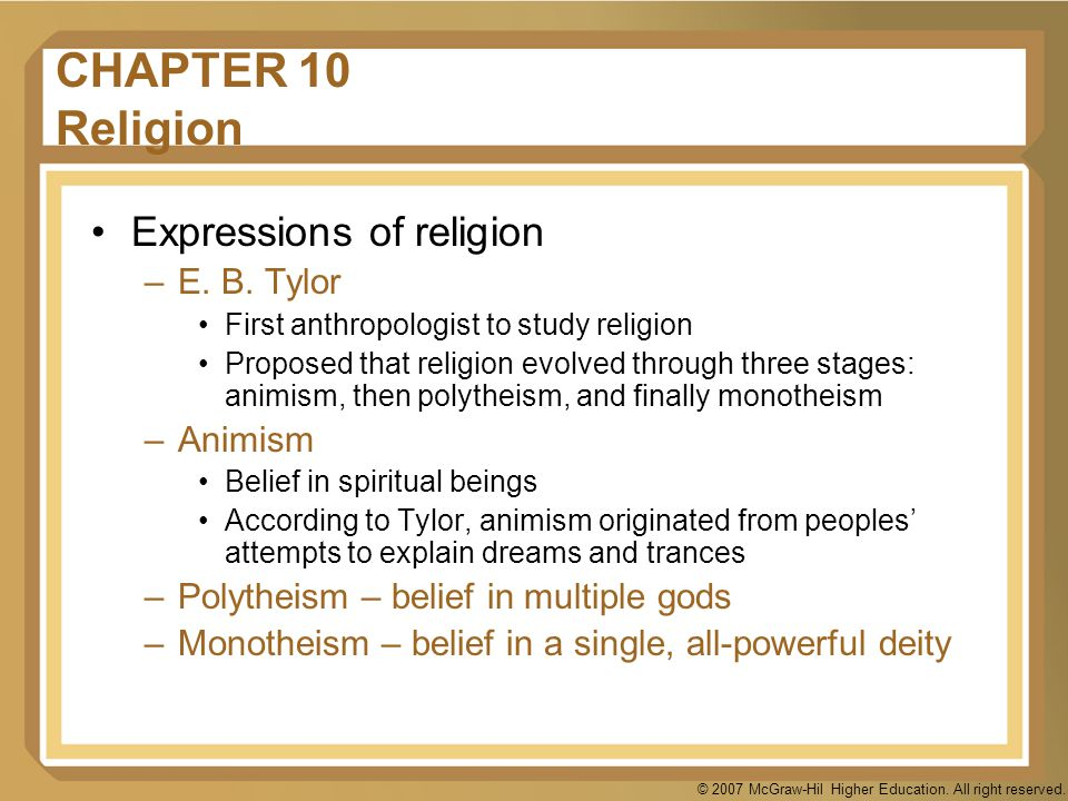 CHAPTER 10 Religion Expressions of religion E. B. Tylor Animism