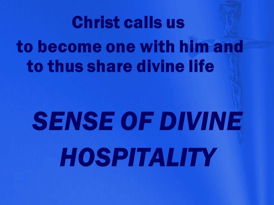 SENSE OF DIVINE HOSPITALITY