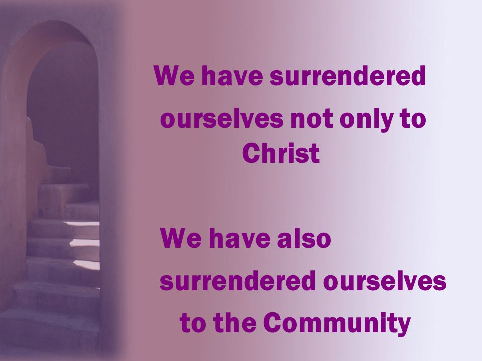 ourselves not only to Christ