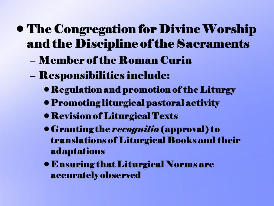The Congregation for Divine Worship and the Discipline of the Sacraments