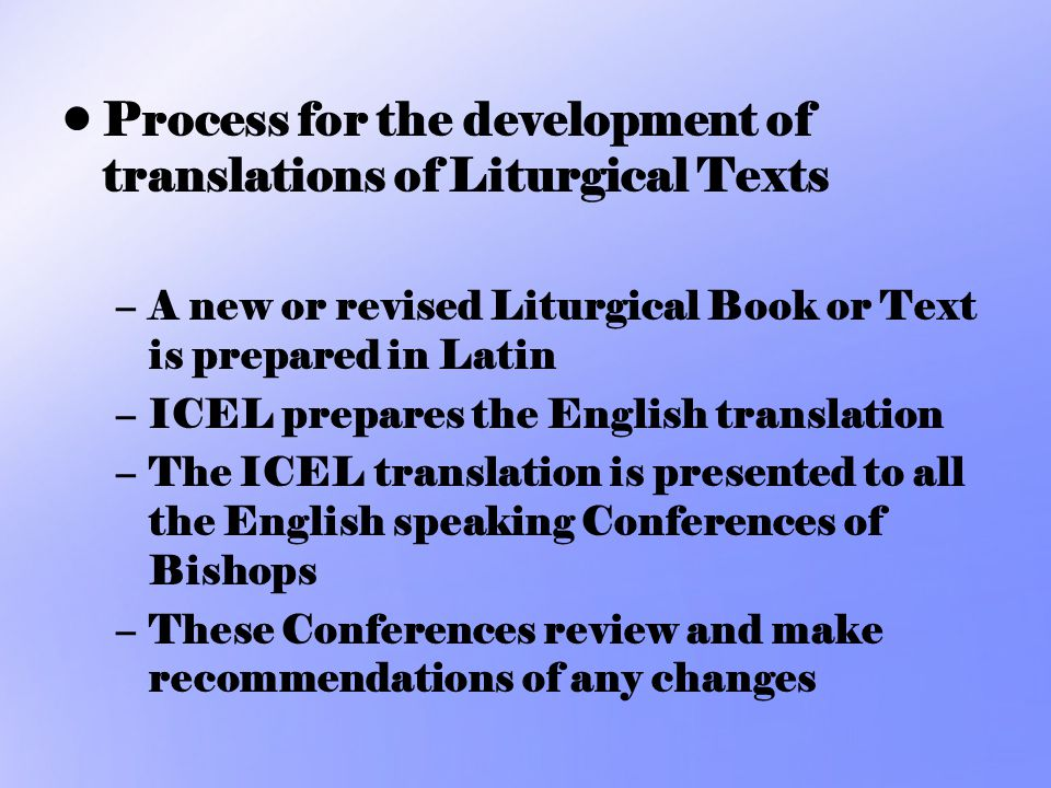 Process for the development of translations of Liturgical Texts