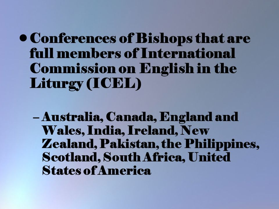Conferences of Bishops that are full members of International Commission on English in the Liturgy (ICEL)