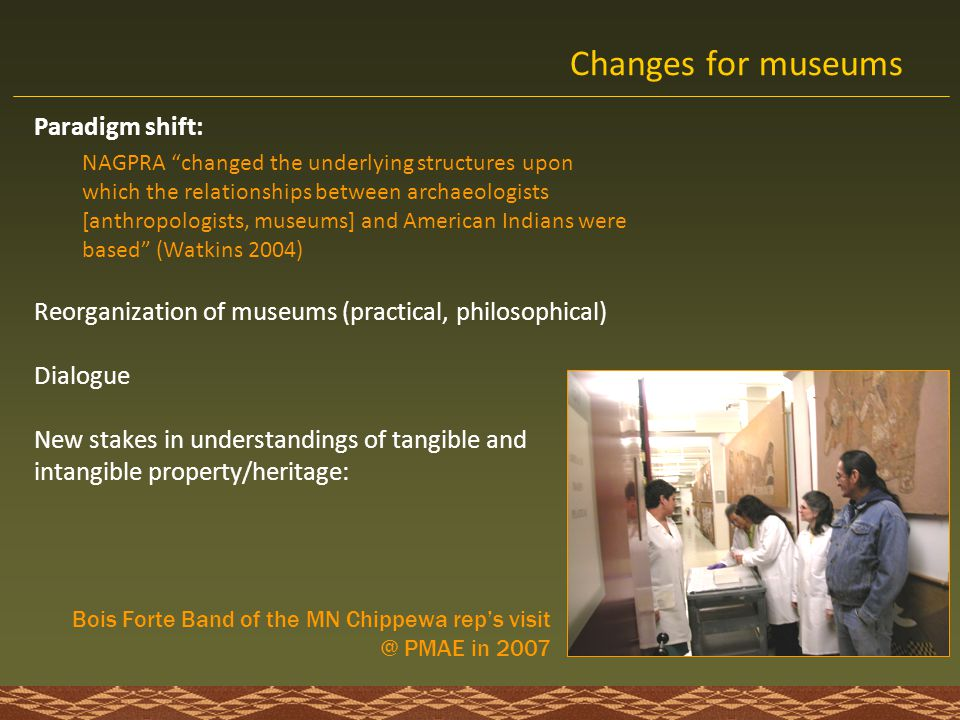 Changes for museums Paradigm shift: