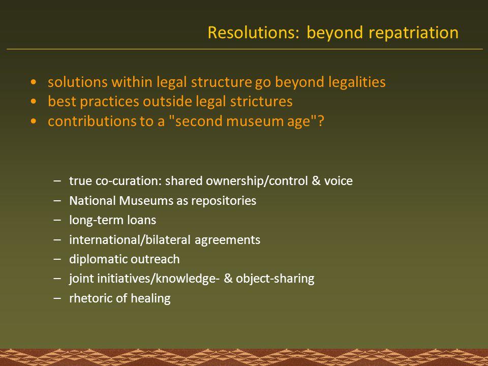 Resolutions: beyond repatriation