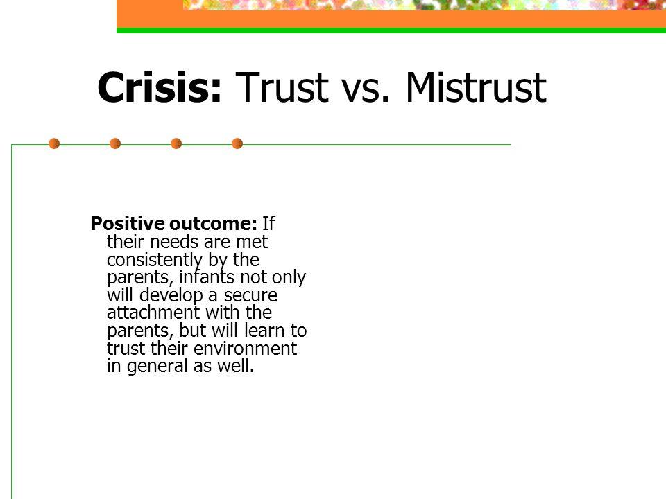 Crisis: Trust vs. Mistrust