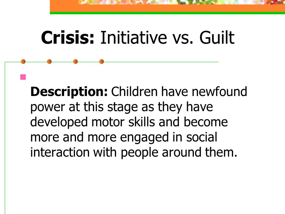 Crisis: Initiative vs. Guilt
