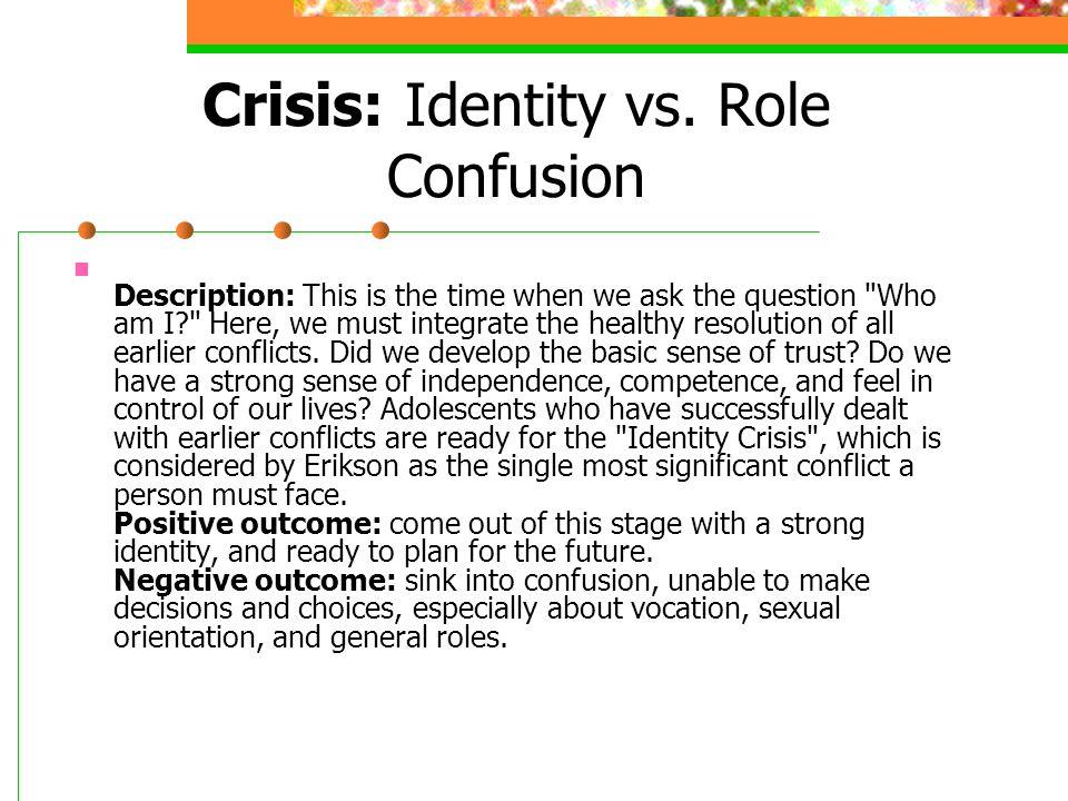 Crisis: Identity vs. Role Confusion