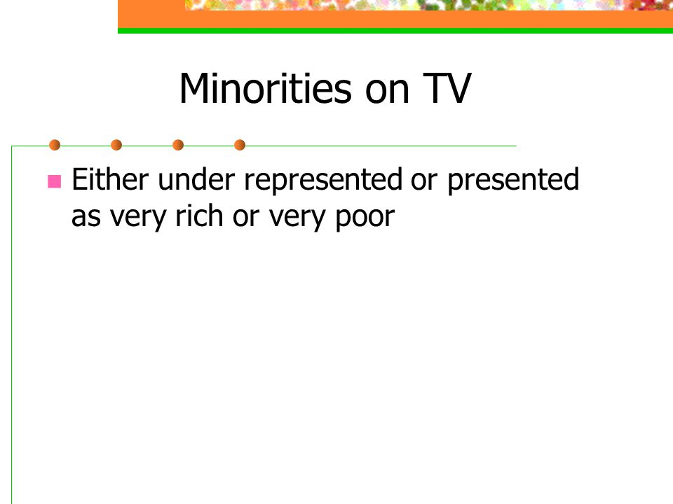 Minorities on TV Either under represented or presented as very rich or very poor