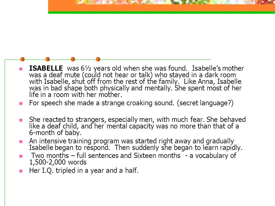 ISABELLE was 6½ years old when she was found
