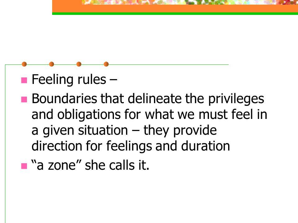 Feeling rules –