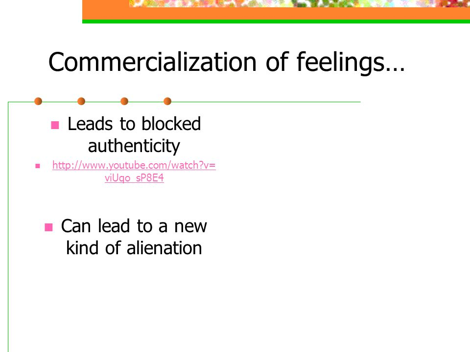 Commercialization of feelings…