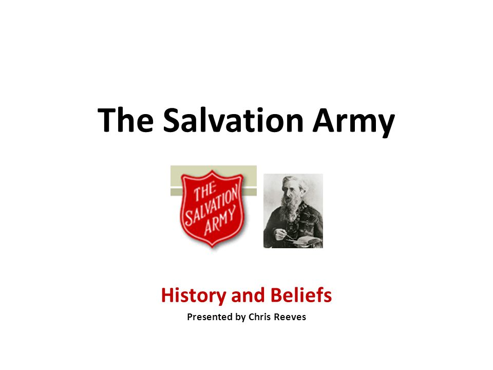 History and Beliefs Presented by Chris Reeves