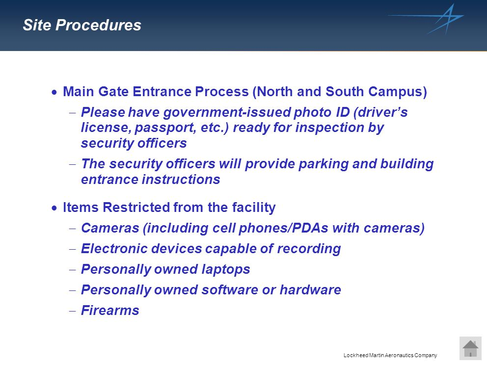 Site Procedures Main Gate Entrance Process (North and South Campus)
