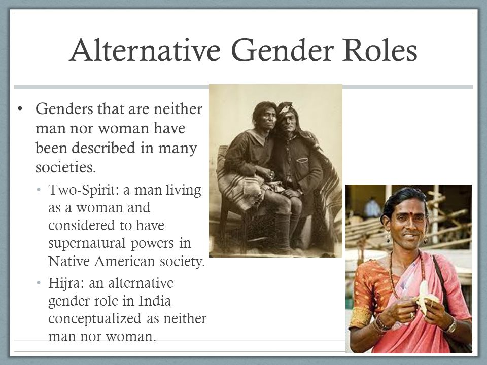Alternative Gender Roles