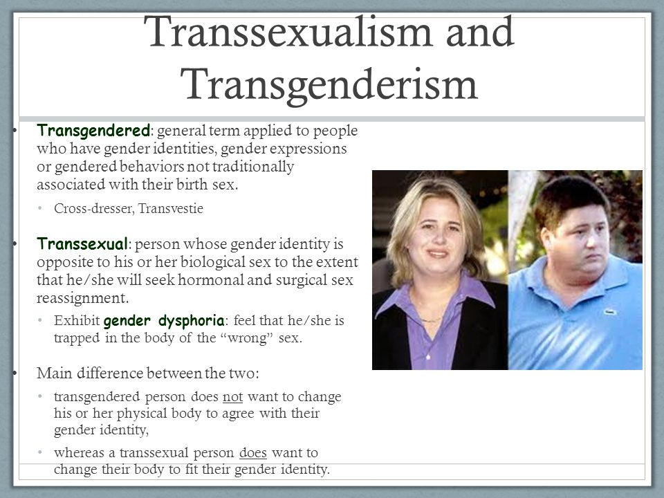 Transsexualism and Transgenderism