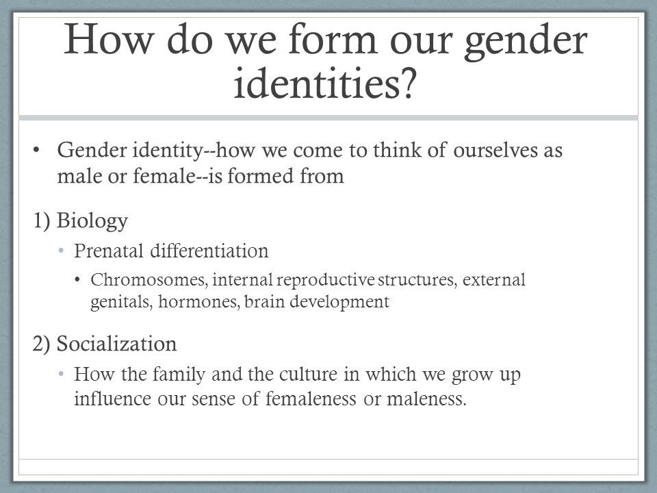 How do we form our gender identities