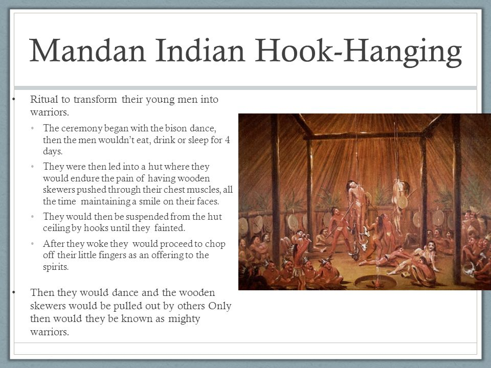 Mandan Indian Hook-Hanging