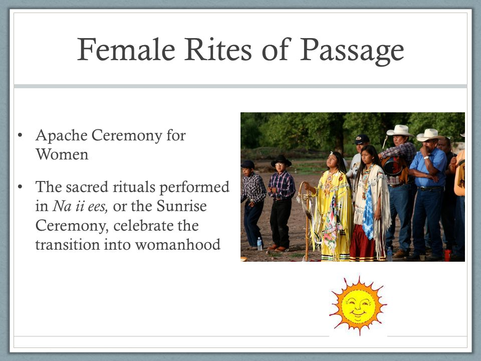 Female Rites of Passage