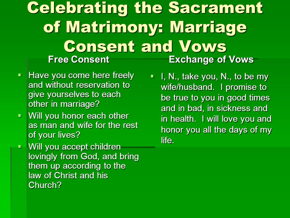 Celebrating the Sacrament of Matrimony: Marriage Consent and Vows