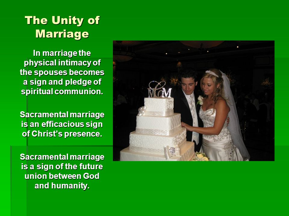 Sacramental marriage is an efficacious sign of Christ's presence.
