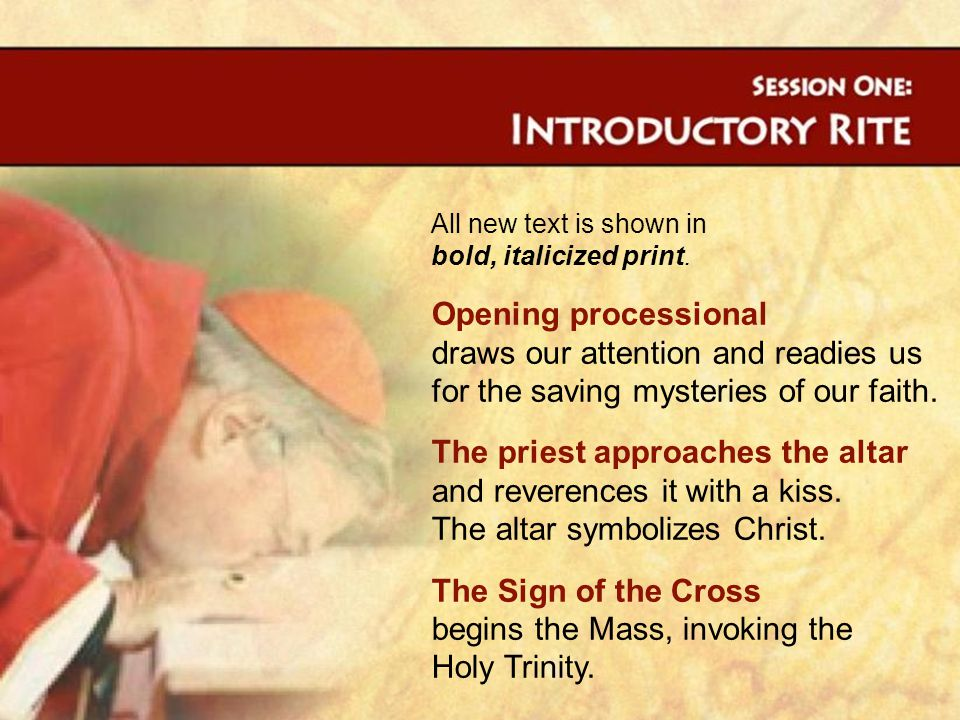 The Sign of the Cross begins the Mass, invoking the Holy Trinity.