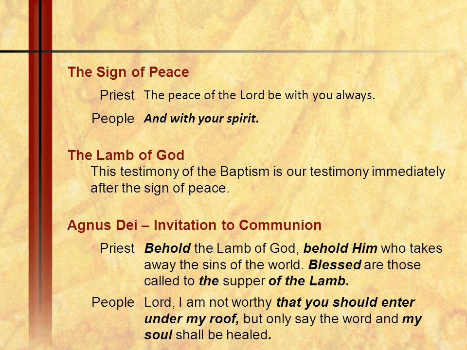 Agnus Dei – Invitation to Communion