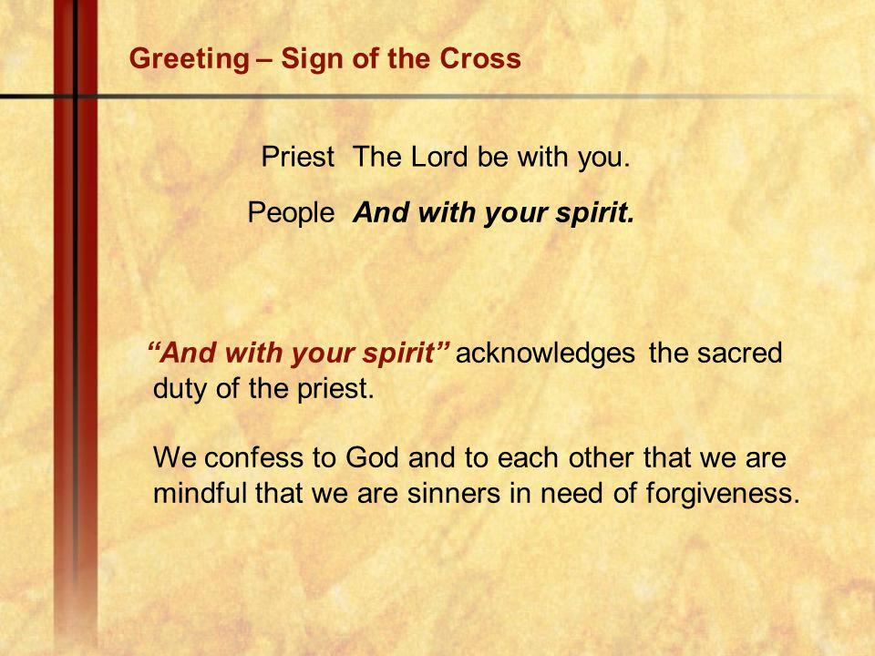 Greeting – Sign of the Cross