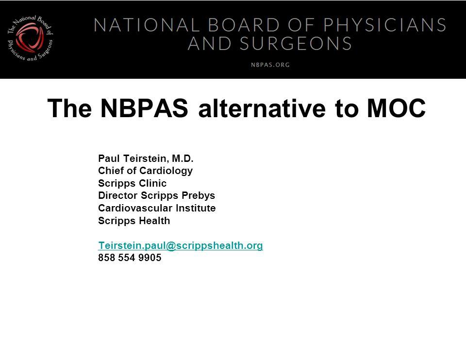 The NBPAS alternative to MOC