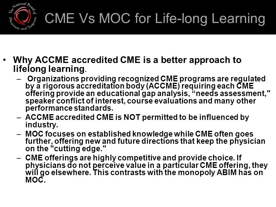 CME Vs MOC for Life-long Learning