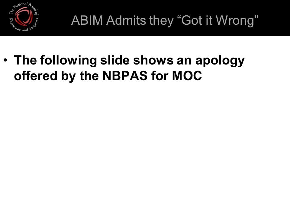 ABIM Admits they Got it Wrong