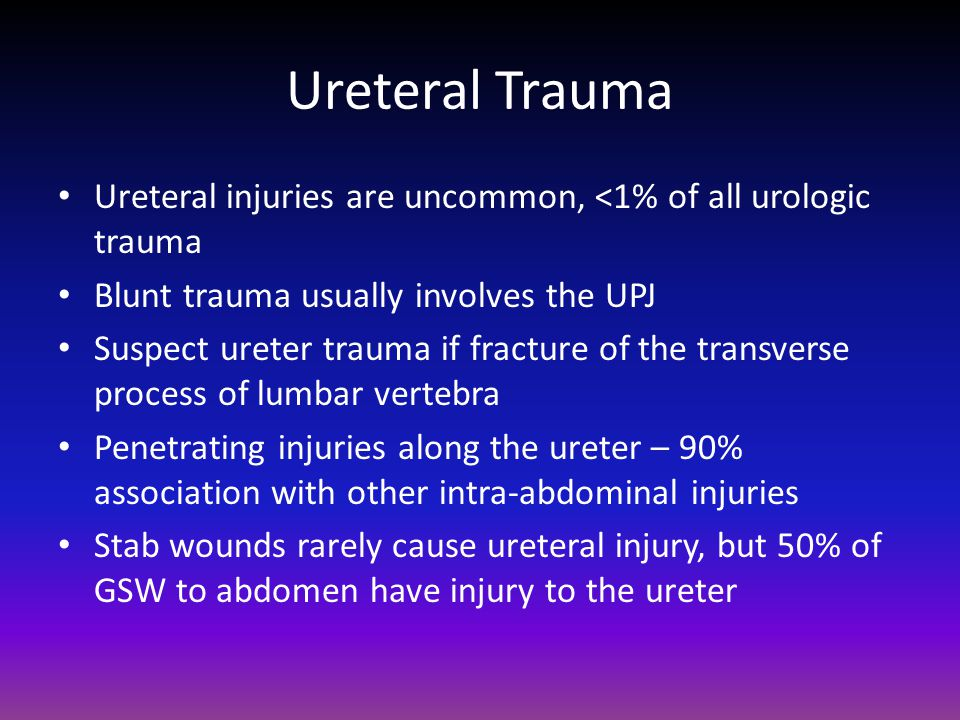 Ureteral Trauma Ureteral injuries are uncommon, <1% of all urologic trauma. Blunt trauma usually involves the UPJ.