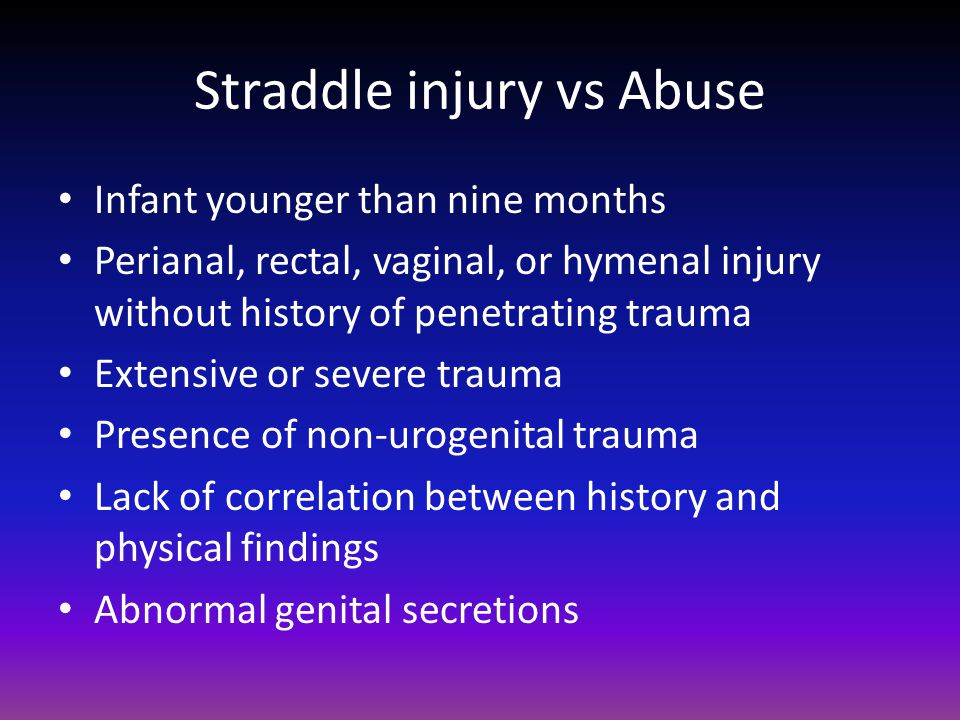 Straddle injury vs Abuse