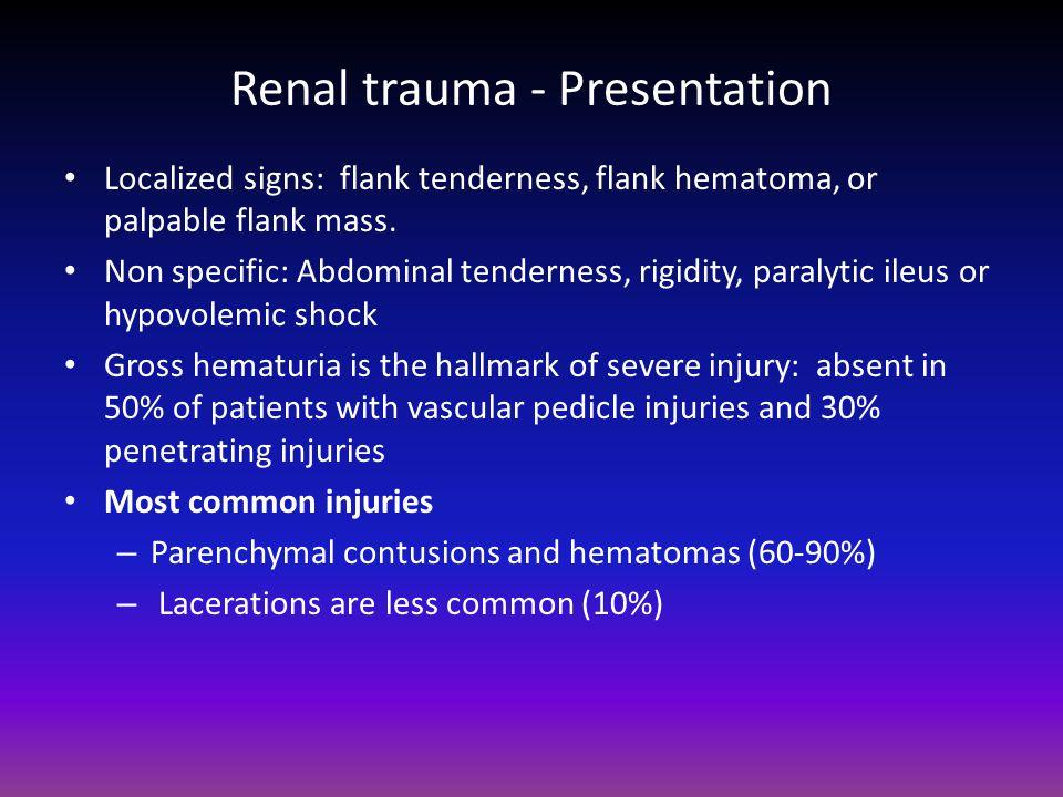 Renal trauma - Presentation