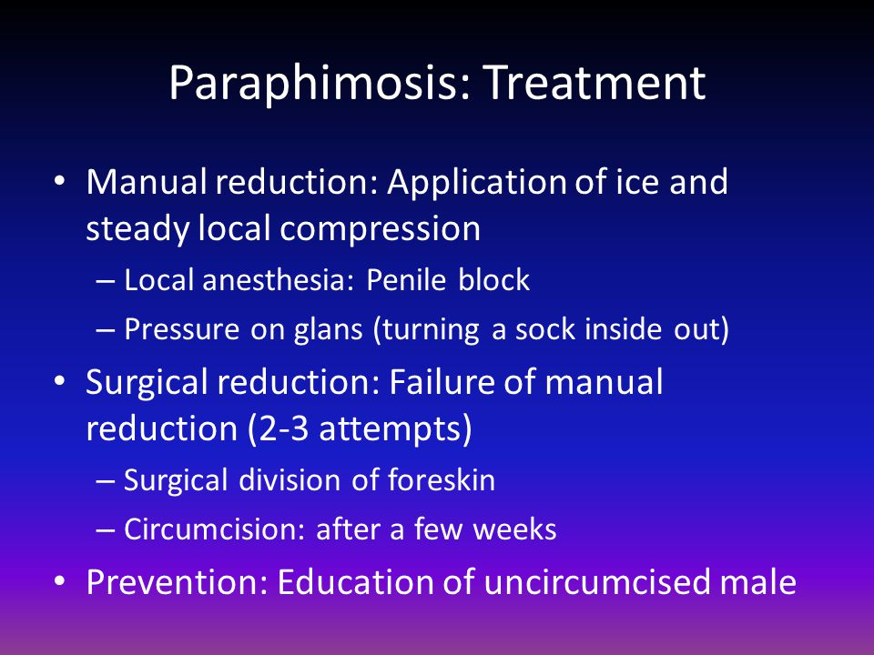 Paraphimosis: Treatment
