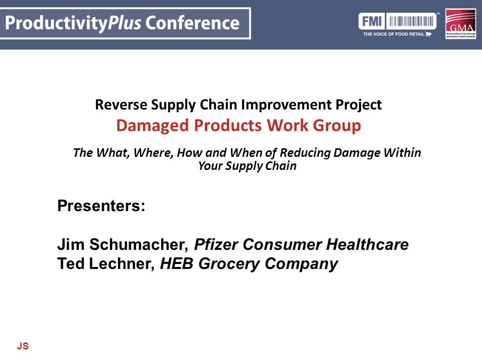 Reverse Supply Chain Improvement Project Damaged Products Work Group