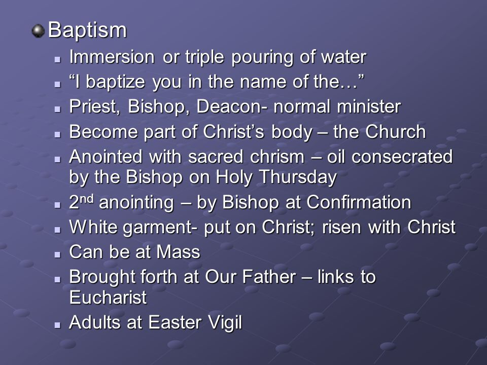 Baptism Immersion or triple pouring of water