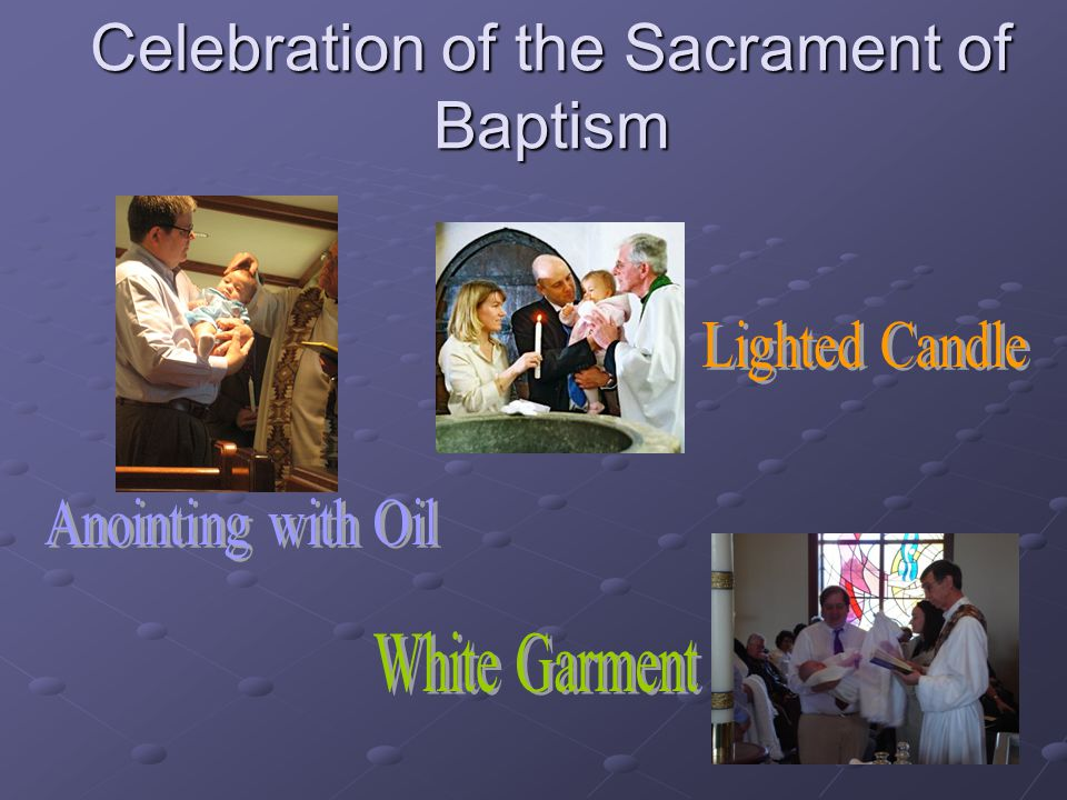 Celebration of the Sacrament of Baptism