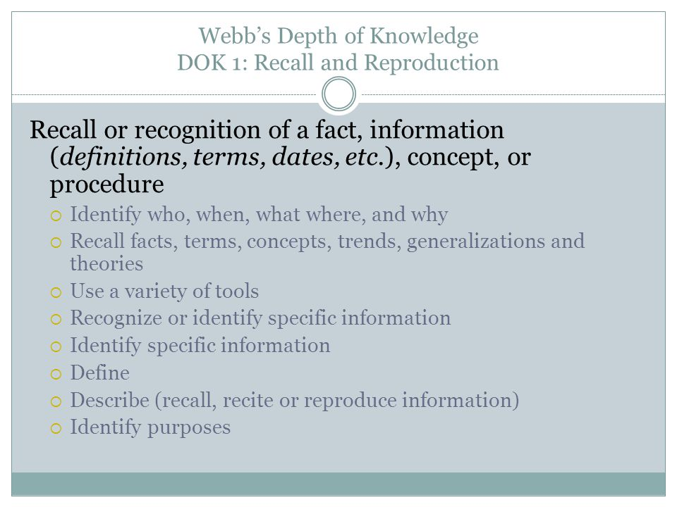 Webb's Depth of Knowledge DOK 1: Recall and Reproduction